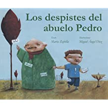 Los despistes del abuelo Pedro (Spanish Edition) Nov 29, 2012
