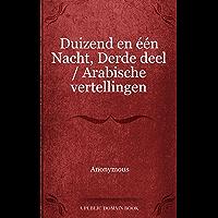 Duizend en één Nacht, Derde deel / Arabische vertellingen