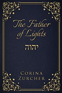 The Father of Lights (The Archangels Trilogy Book 2)