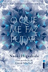 O que me faz pular (Portuguese Edition) Kindle Edition