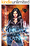 Ghost of a Chance (The Fae Killers Book 2)