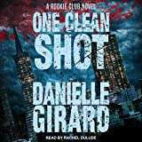 One Clean Shot: Rookie Club Series, Book 2