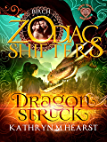 Dragonstruck: A Celtic Zodiac Shifters Book: Paranormal Romance: Birch