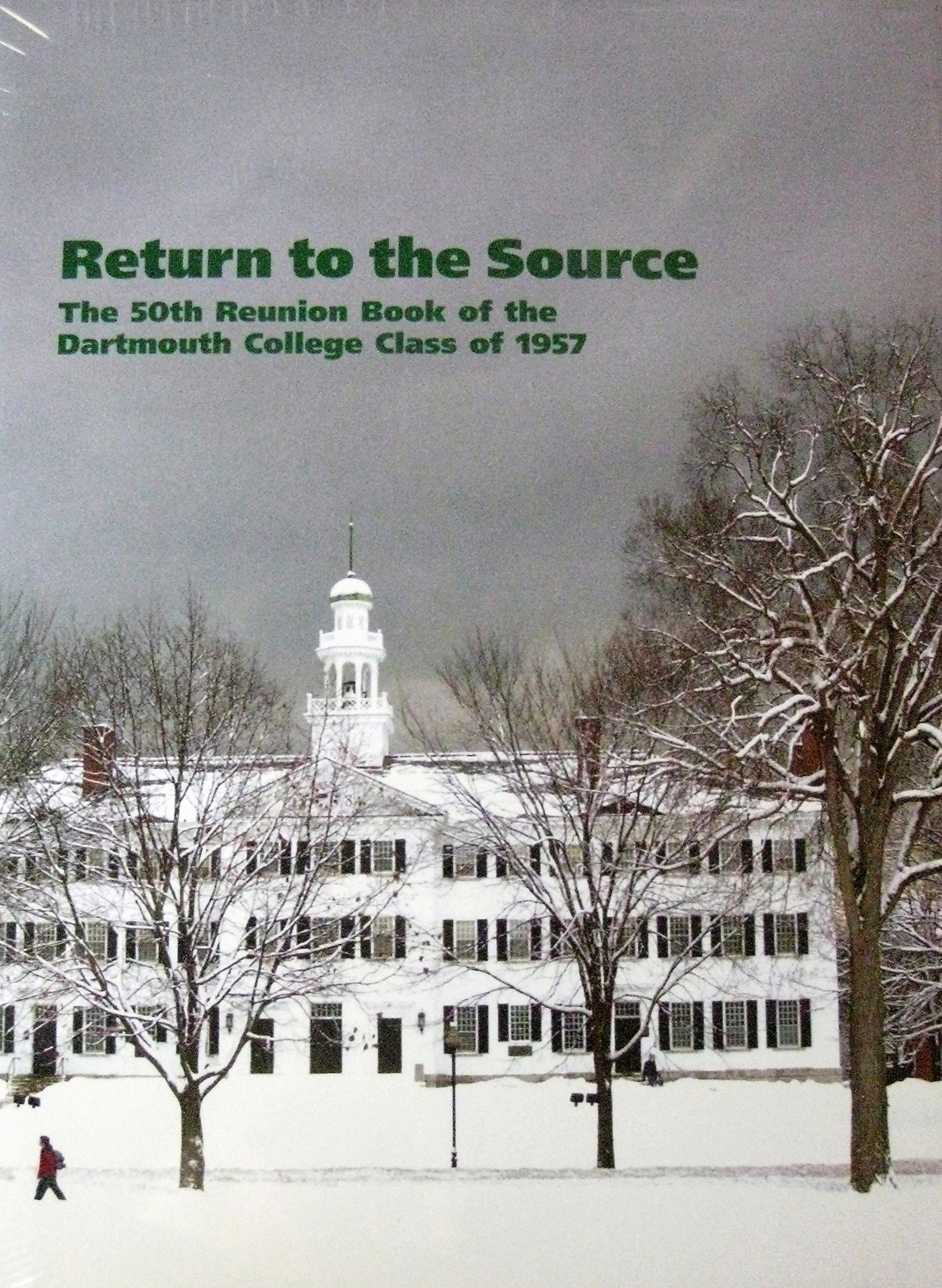 Download Return to the Source: The 50th Reunion Book of the Dartmouth College Class of 1957 pdf epub