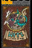 WITZ: y el secreto del dragón