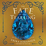 The Fate of the Tearling: The Queen of the Tearling, Book 3