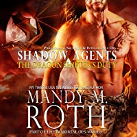 The Dragon Shifter's Duty: Part of the Immortal Ops World: Shadow Agents/PSI-Ops Book 2