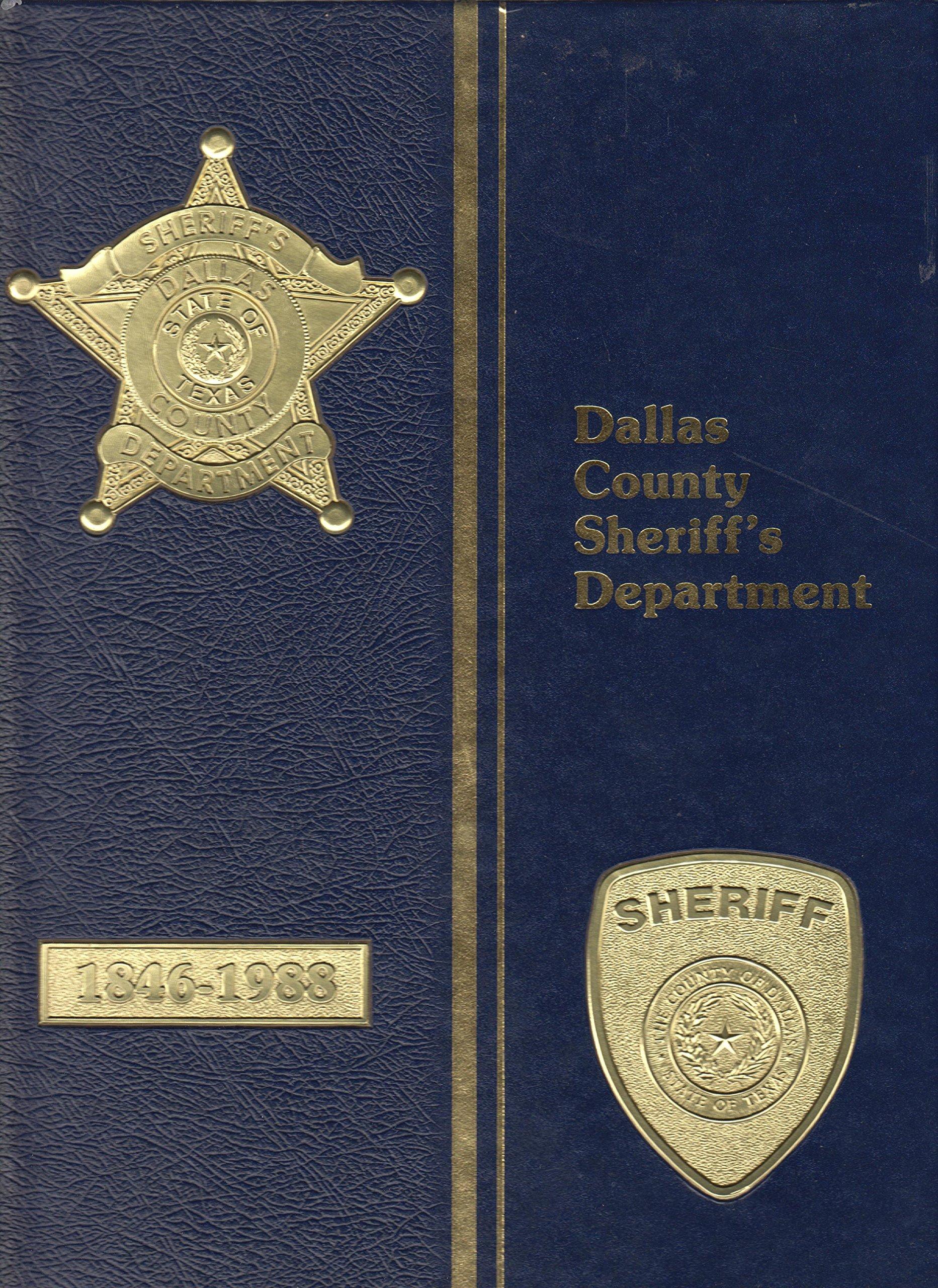 Dallas County Sheriff's Department 1846-1988: Jay Ward, Jim