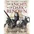 The Knights of Dark Renown (Crusader Knights Cycle Book 1)