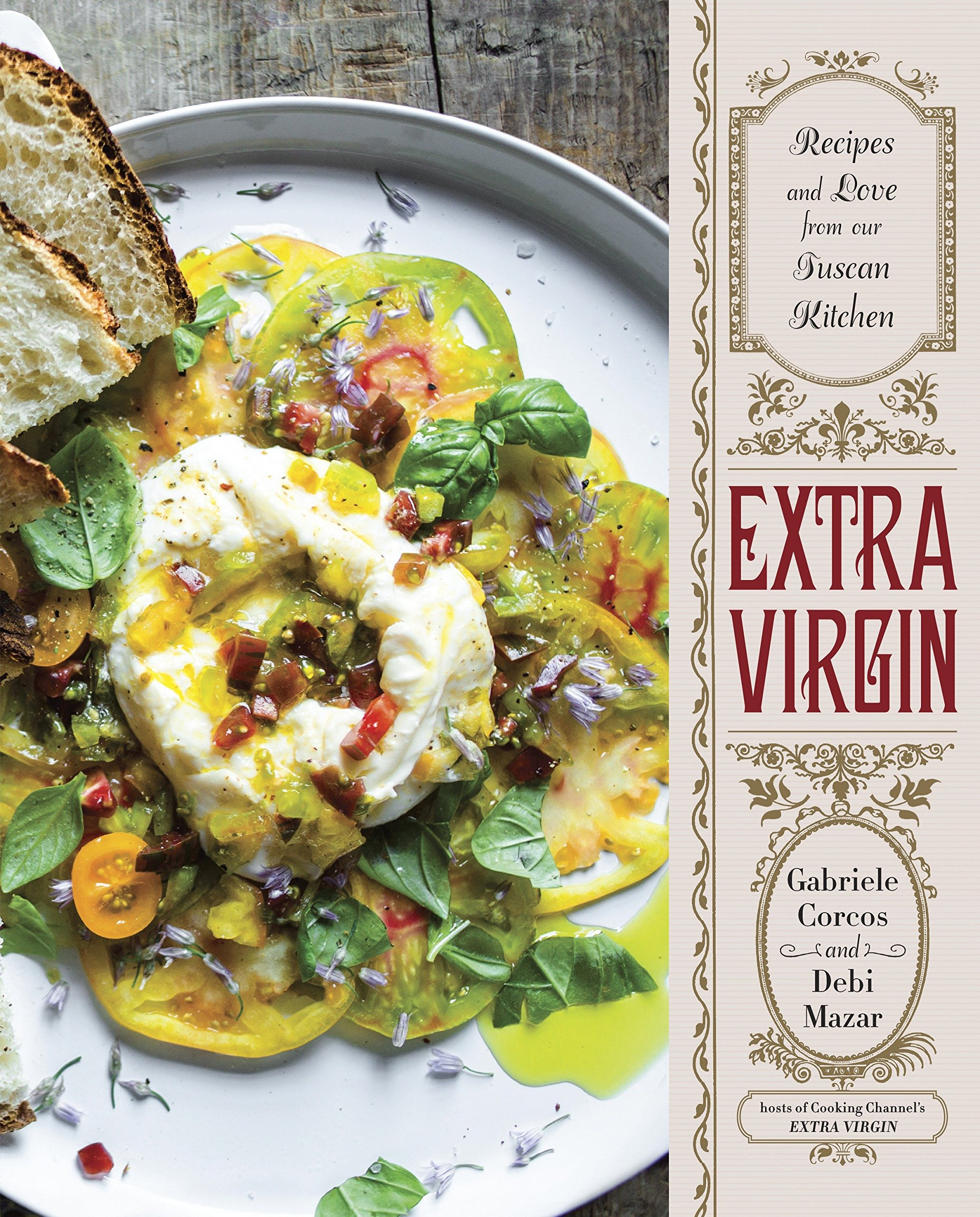 Extra virgin recipes love from our tuscan kitchen gabriele extra virgin recipes love from our tuscan kitchen gabriele corcos debi mazar 9780385346054 amazon books forumfinder Gallery