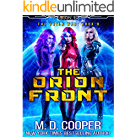 The Orion Front - A Hard Military Space Opera Adventure (Aeon 14: The Orion War Book 9) book cover