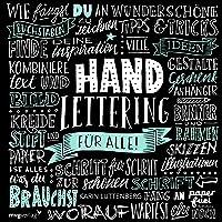 Handlettering für alle!: Schritt für Schritt zur schönen Schrift