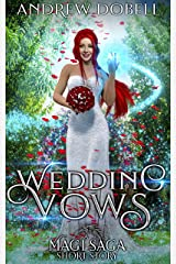 Wedding Vows (Tales of the Magi Saga Book 9) Kindle Edition