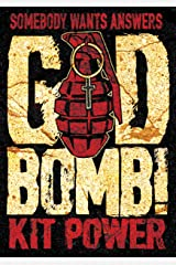 GodBomb! Kindle Edition