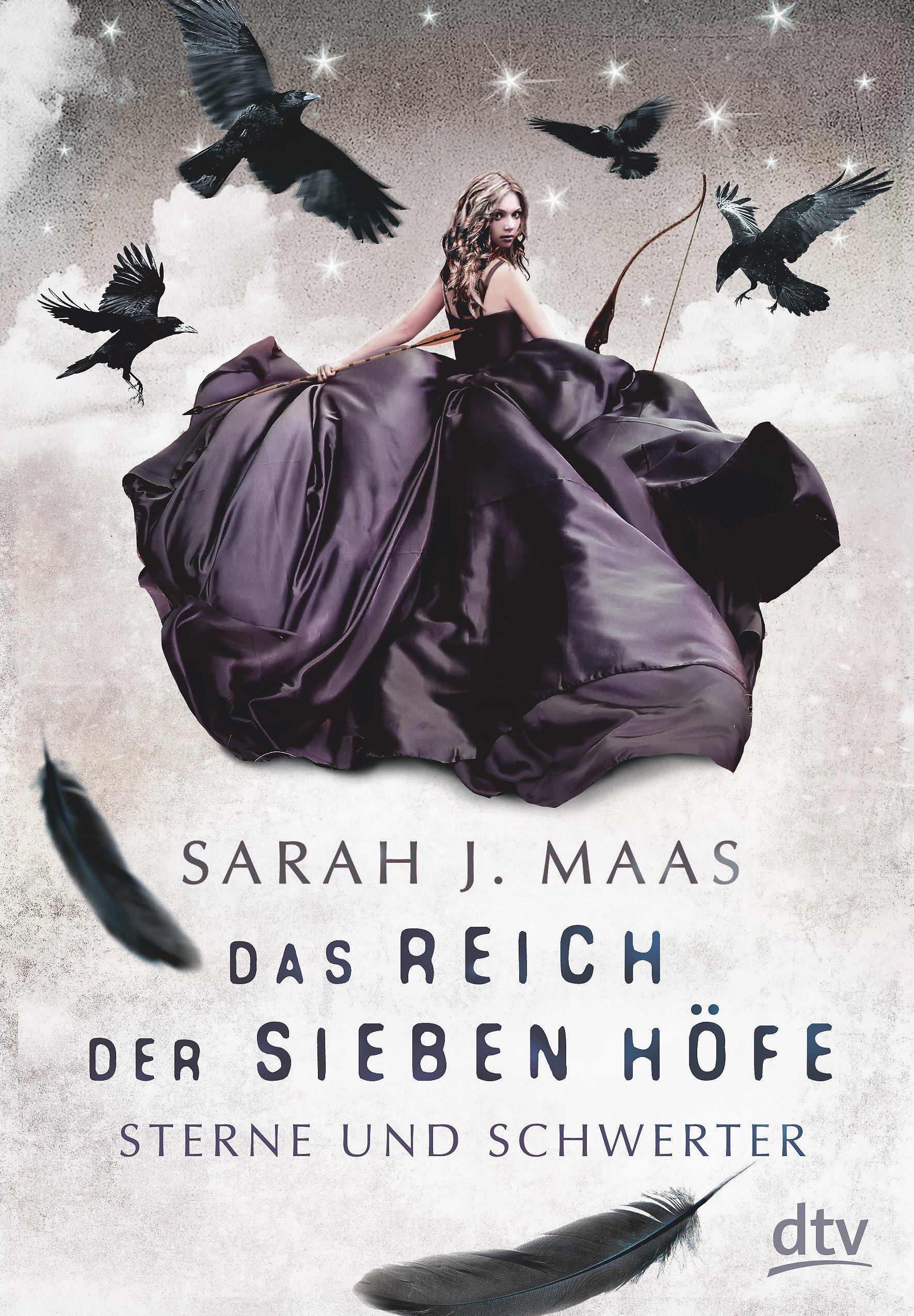 Das Reich der sieben Höfe - Sterne und Schwerter (Sarah J. Maas)