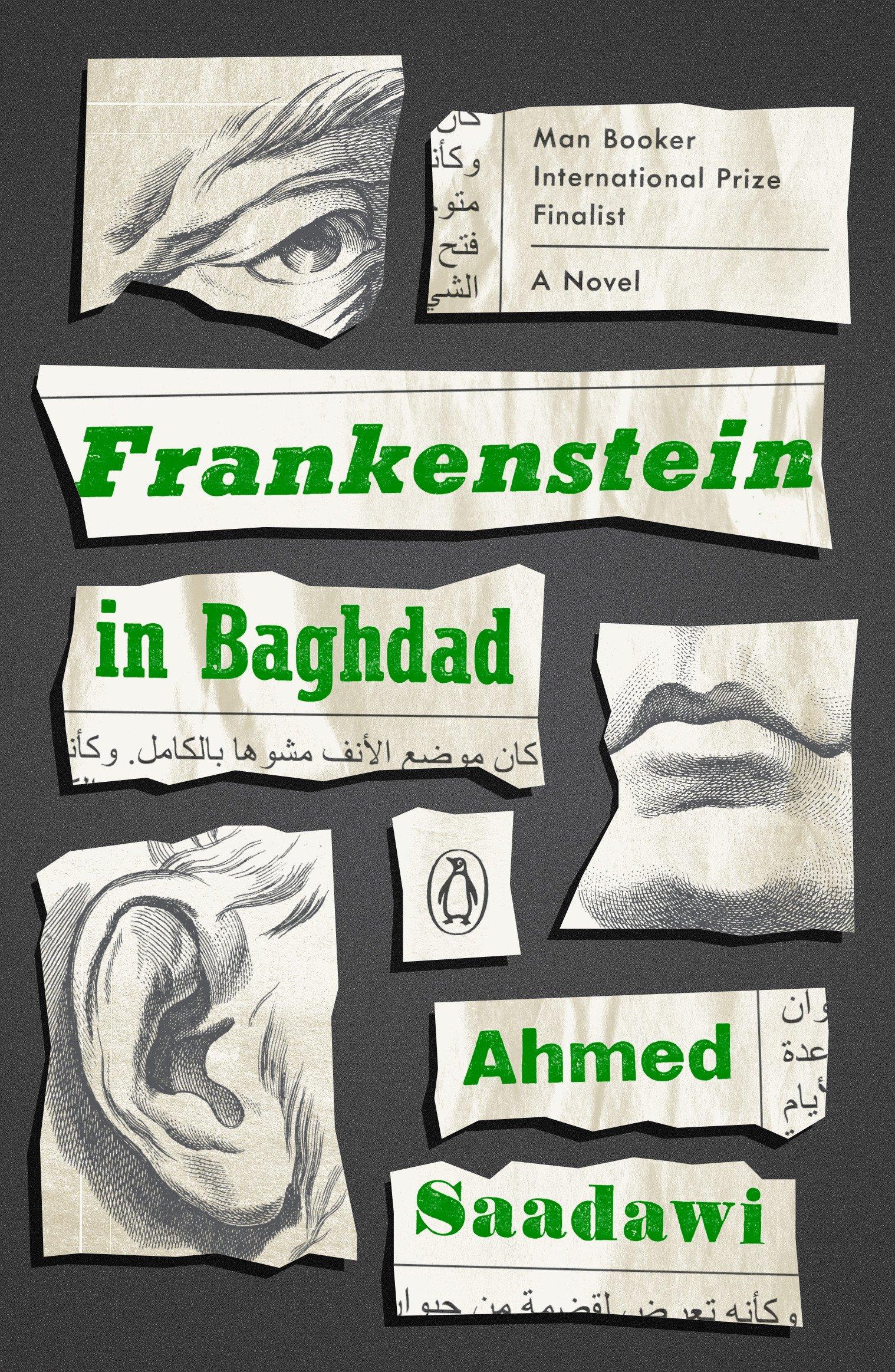 Frankenstein in Baghdad: A Novel Paperback – January 23, 2018 Ahmed Saadawi Penguin Books 0143128795 Horror