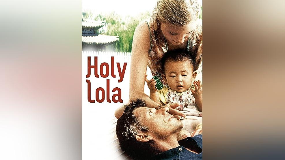 Holy Lola [dt./OV]