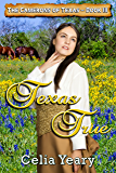 Texas True (The Camerons of Texas, Book III 3)