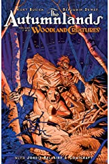 The Autumnlands Vol. 2: Woodland Creatures Kindle Edition
