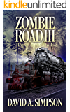 Zombie Road III: Rage on the Rails