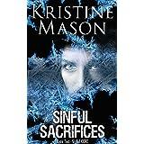 Sinful Sacrifices (Book 2 Sinful C.O.R.E.) (C.O.R.E. Series)