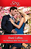 Mills & Boon : His Mistress With Two Secrets (The Sauveterre Siblings)