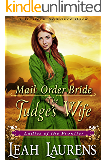 Mail Order Bride A Judges Wife Ladies Of The Frontier Western
