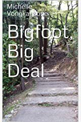 Bigfoot, Big Deal (Hope Springs Inferno Book 2) Kindle Edition