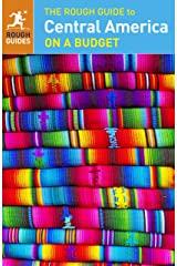 The Rough Guide to Central America On a Budget (Travel Guide eBook) Kindle Edition