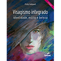 Visagismo integrado: identidade, estilo e beleza