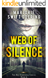 Web of Silence: The Ray Schiller Series