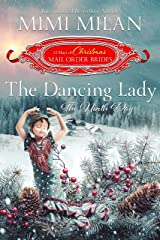 The Dancing Lady: The Ninth Day (The 12 Days of Christmas Mail-Order Brides Book 9) Kindle Edition