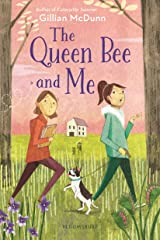 The Queen Bee and Me Kindle Edition