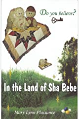 In the Land of the Sha Bebe Paperback