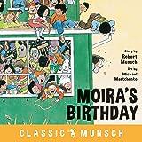 Moira's Birthday (Classic Munsch)
