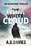 Under the Long White Cloud (Adam Park Thriller Book 6)