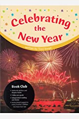 Celebrating the New Year (Book Club, Grade 2) Single Copy Paperback