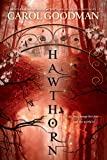 Hawthorn (A Blythewood Novel)
