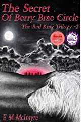 The Secret of Berry Brae Circle (The Red King Trilogy Book 2) Kindle Edition