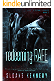 Redeeming Rafe (Barretti Security Series, Book 2)