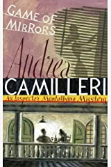 Game of Mirrors (The Inspector Montalbano Mysteries Book 18) Kindle Edition