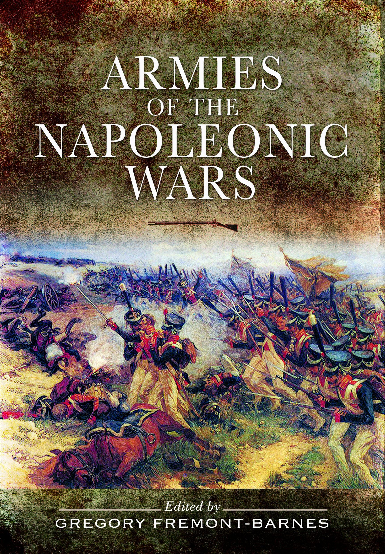 amazon armies of the napoleonic wars gregory fremont barnes