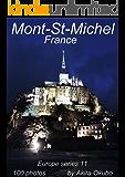 モン・サン・ミッシェル写真集・フランス(撮影数100):ヨーロッパシリーズ11