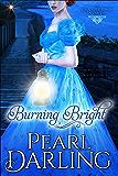 Burning Bright (Brambridge Novels Book 2)