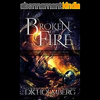 Broken of Fire (The Cloud Warrior Saga Book 9) (English Edition)