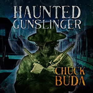 Haunted Gunslinger: Son of Earp Series, Book 2