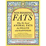 Nourishing Fats: Why We Need Animal Fats for Health and Happiness