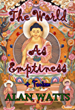 """""""The World as Emptiness"""" + """"Taoism"""" (English Edition)"""
