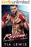 Reckless: A Bad Boy MMA Fighter Romance (Warrior Zone Fighters Book 3)