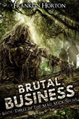 Brutal Business: Book Three in the Mad Mick Series Kindle Edition